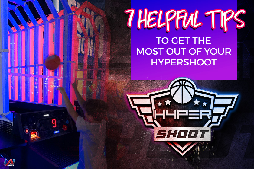 7 Helpful Tips for Your HYPERshoot basketball game