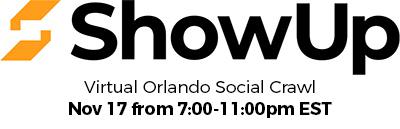 ShowUp Virtual Orlando Social Crawl